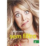 Livro - Marcela Tavares Sem Filtro