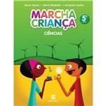 Livro - Marcha Criança: Ciências Naturais - 5º Ano / 4ª Série