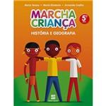 Livro - Marcha Criança História e Geografia: 5º Ano / 4ª Série - Ensino Fundamental