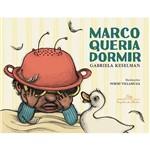 Livro - Marco Queria Dormir
