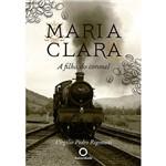 Livro - Maria Clara: a Filha do Coronel