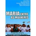 Livro - Maria Entre as Mulheres