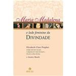 Livro - Maria Madalena, o Lado Feminino da Dinvidade