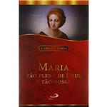 Livro - Maria Tão Plena de Deus e Tão Nossa