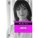 Livro - Marília Pêra - Cartas a uma Jovem Atriz