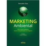 Livro - Marketing Ambiental: Ética, Responsabilidade Social e Competitividade Nos Negócios