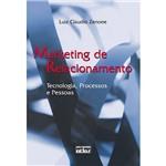 Livro - Marketing de Relacionamento: Tecnologia, Processos e Pessoas