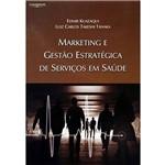 Livro - Marketing e Gestão Estratégica de Serviços em Saúde