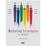 Livro - Marketing Estratégico no Brasil - Teoria e Aplicações