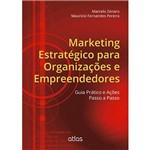 Livro - Marketing Estratégico para Organizações e Empreendedores: Guia Prático e Ações Passo a Passo