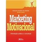 Livro - Marketing Motivacional: Orientação Prática e Conceitual
