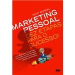 Livro - Marketing Pessoal: Dez Etapas para o Sucesso!