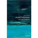 Livro - Martyrdom: a Very Short Introduction