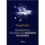 Livro - Matemática Atuarial de Seguros de Danos