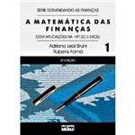 Livro - Matemática das Finanças, a - com Aplicações na HP12C e Excel - Vol. 1