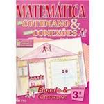 Livro - Matemática do Cotidiano & Suas Conexões - 4º Ano 3ª Série