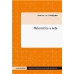 Livro - Matemática e Arte - Coleção Tendências em Educação Matemática