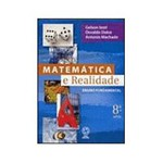 Livro - Matemática e Realidade - 8ª Série - 5ª Ed.