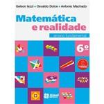 Livro - Matemática e Realidade: Ensino Fundamental - 6º Ano