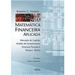 Livro - Matemática Financeira Aplicada: Mercado de Capitais, Análise de Investimentos, Finanças Pessoais e Tesouro Direto