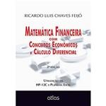 Livro - Matemática Financeira com Conceitos Econômicos e Cálculo Diferencial
