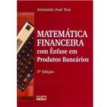 Livro - Matemática Financeira com Ênfase em Produtos Bancários