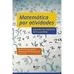 Livro - Matemática por Atividades: Experiências Didáticas Bem-Sucedidas
