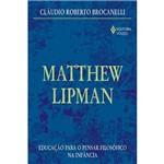 Livro - Matthew Lipman - Educação para o Pensar Filosófico na Infância