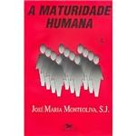 Livro - Maturidade Humana, a