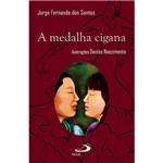 Livro - Medalha Cigana, a