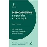 Livro - Medicamento na Gravidez e na Lactação - Guia Prático