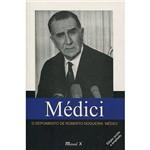 Livro - Médici: o Depoimento de Roberto Nogueira Médici