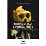 Livro - Medicina Legal e Criminalística