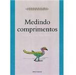 Livro - Medindo Comprimentos - Coleção Vivendo a Matemática