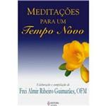 Livro - Meditações para um Tempo Novo