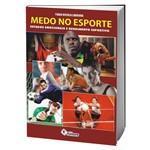 Livro Medo no Esporte - Estados Emocionais e Rendimento