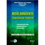 Livro - Meio Ambiente - Legislação Federal Atualizada Ate 01/07/2008 - Acompanha Cd-Rom
