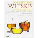 Livro - Mejores Whiskis Del Mundo, Los - 750 Variedades Destiladas Desde Tain a Tokio