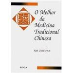 Livro - Melhor da Medicina Tradicional Chinesa, o