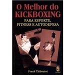 Livro - Melhor do Kickboxing - para Esporte, Fitness e Autodefesa