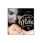 Livro - Melhor Mãe do Mundo