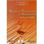 Livro - Memória e Preservação de Documentos - Direitos do Cidadão