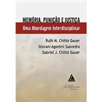 Livro - Memória, Punição e Justiça - uma Abordagem Interdisciplinar