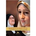 Livro - Memórias da Irmã Lúcia - a Pastorinha de Nossa Senhora de Fátima