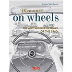 Livro - Memories On Wheels: The Automobile In Brazil Of The 1960s