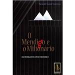 Livro - Mendigo e o Milionário - um Intrigante Conto Filosófico, o