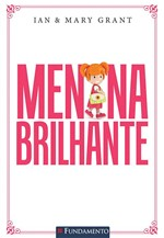 Livro - Menina Brilhante