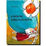 Livro - Menina Cabeça-de-Vento, a
