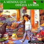 Livro - Menina que Odiava Livros, a