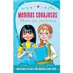 Livro - Meninas Corajosas